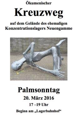 Plakat Kreuzweg Neuengamme , Palmsonntag 2016